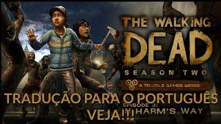 TRADUÇÃO THE WALKING DEAD SEASON TWO PT-BR