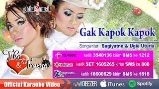 Tika & Tresna - Gak Kapok Kapok (Official Karaoke Video)