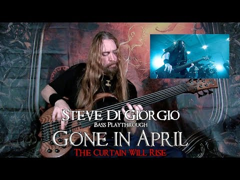 Steve Di Giorgio bass playthrough | GONE IN APRIL, The Curtain Will Rise