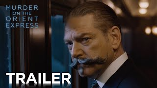 MURDER ON THE ORIENT EXPRESS | Official Trailer #2 HD | English / Deutsch / Français Edf | 2017