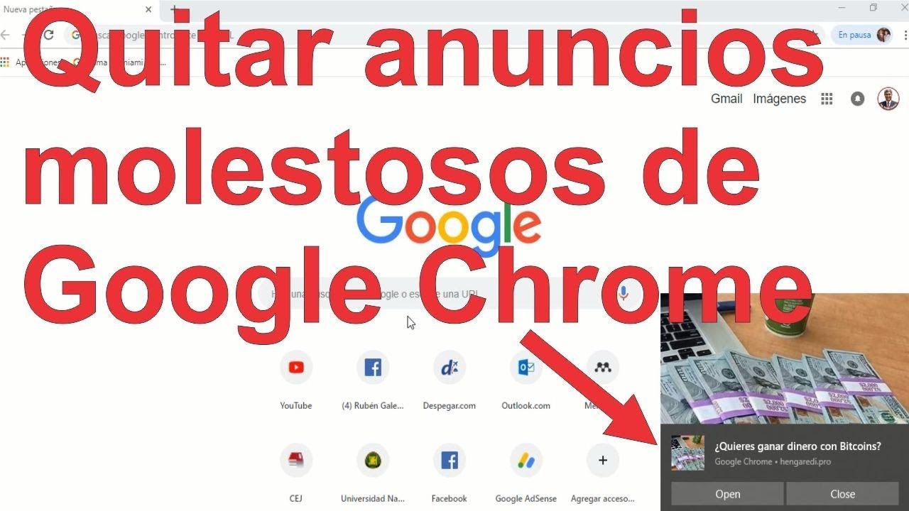 C mo quitar anuncios o publicidad de google chrome 100 - Como quitar la carcoma ...