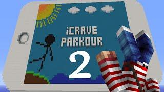 iCrave Parkour: (Second Attempt) Redemption?
