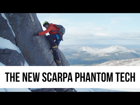 Ideal for Winter and Alpine Climbing - The New Scarpa Phantom Tech