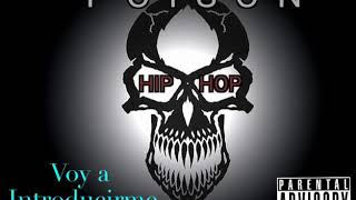 Voy a introducirme (Hip Hop Forever)