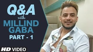 Q&A With Millind Gaba - Part - 1 | Youtube Live Session