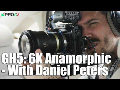 GH5 6K Anamorphic Firmware Upgrade - with Daniel Peters - ProAV