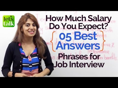 5 Best Answers For Job Interview Questions   How Much Salary Do You Expect?