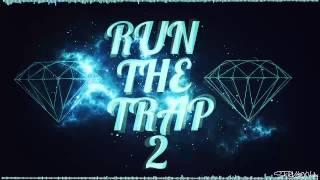 Run The Trap - Episode 2