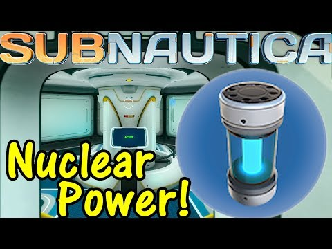 Let's Play Subnautica #34: Nuclear Power!