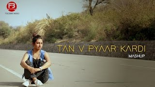 Main Tan Vi Pyar Kardan (Cover) | Neha Naaz | Video By Black Flash Studios