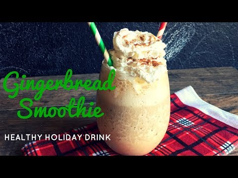 GINGERBREAD SMOOTHIE | Healthy & Easy Low-Calorie Holiday Dessert Drink