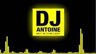 DJ Antoine - 2013 Sky is the Limit [HD]