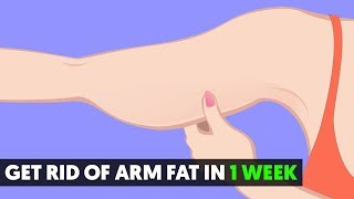 5 Ways to Get Rid of Arm Fat in 1 Week