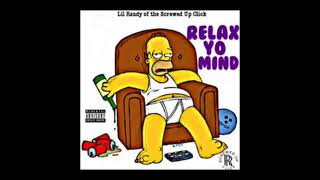 """Download """"RELAX YO MIND"""" Screwed & Chopped by SUC LIL RANDY Screwed Up Click OLD SCHOOL (2017) Mp3 and Videos"""