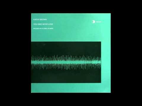Kathy Brown - You Give Good Love (Jay-J's Mouton Studios Mix)