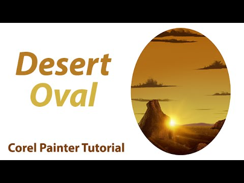 Desert Oval Digital Painting (Corel Painter 12 Tutorial)