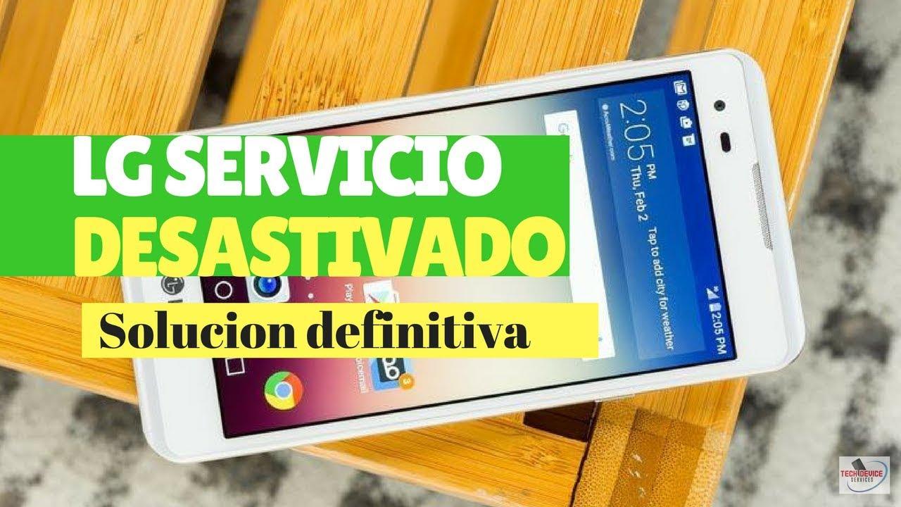 LG servicio desactivado solución
