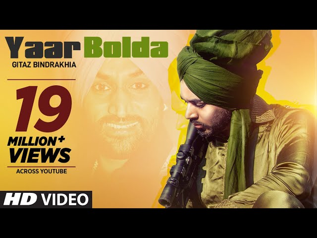 Gitaz Bindrakhia: Yaar Bolda (Full Song) Snappy   Rav Hanjra   Rupan Bal   Latest Punjabi Songs 2019