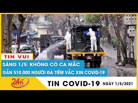 Cập nhật dịch Covid-19 sáng 1/5: 0 thêm ca mắc mới,chủng virus biến thể Ấn Độ đã có mặt tại Việt Nam