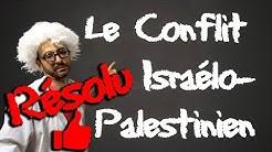 INCROYABLE RÉSOLUTION du Conflit Israélo-Palestinien en 5 minutes !!