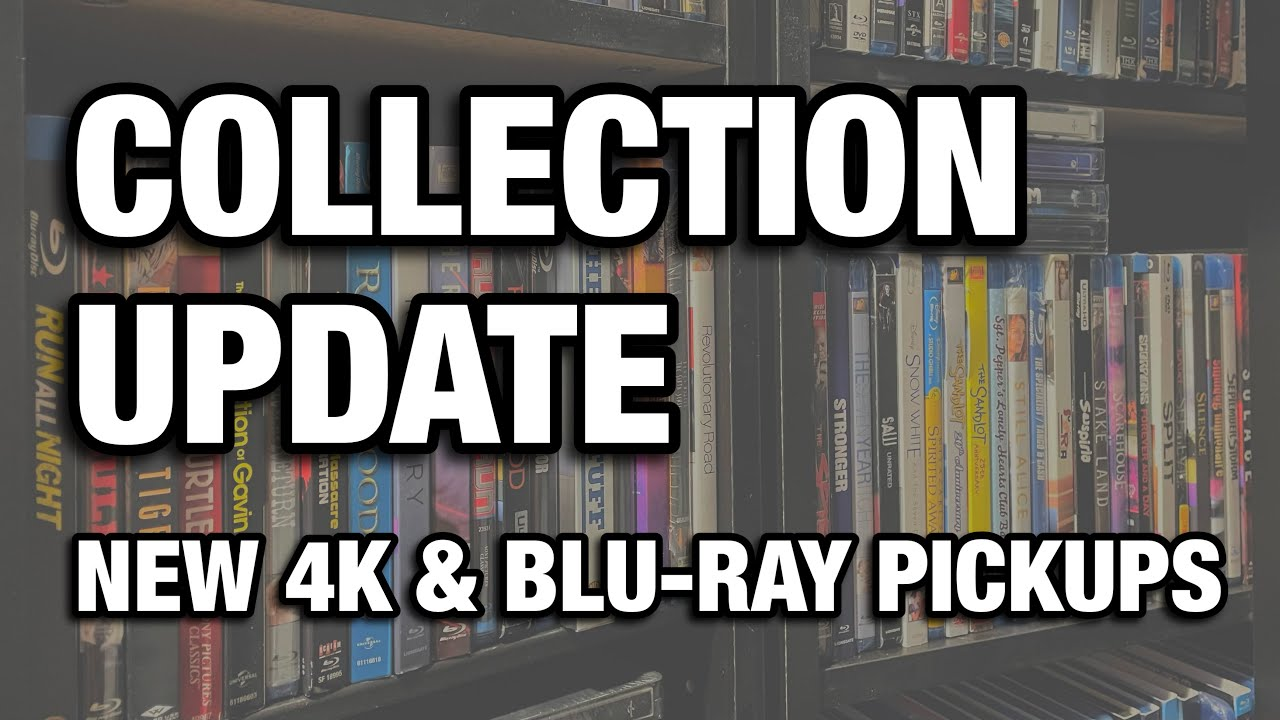 Download 4K & BLU-RAY COLLECTION UPDATE   OCTOBER 2021