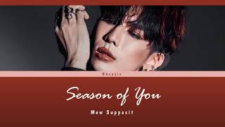 Download lagu [Lyric Video] Mew Suppasit - Season of You Lyric (Thai/Rom/Eng)