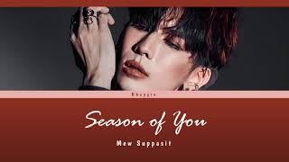 Download [Lyric Video] Mew Suppasit - Season of You Lyric (Thai/Rom/Eng)