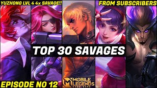 Mobile Legends TOP 30 SAVAGE Moments Episode 12- FULL HD