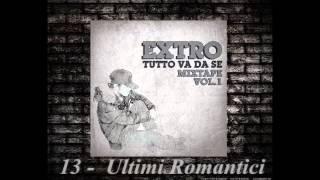 13 - EXTRO - ULTIMI ROMANTICI
