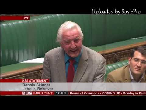 Dennis Skinner 17.07.2017 Contribution in the HS2 Statement late night debate.