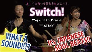 《女性が叩く!和太鼓》 Switch! - てんやわんや ( Japanese Traditional Drums TAIKO Girls 祭 Matsuri )