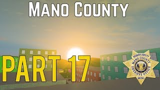 Roblox Mano County Patrol Part 17 | With Green3571 |