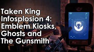 Destiny Taken King: Emblem/Shader Kiosks, Ghosts, The Gunsmith & More (Infosplosion 4)