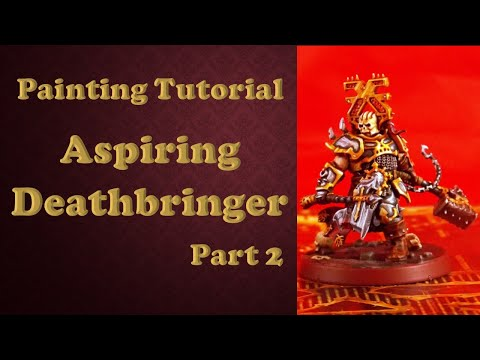 Painting Tutorial Aspiring Deathbringer part 2