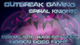 Outbreak Gaming - Spiral Knights - Margrel 2014 and Black Kat Raiment