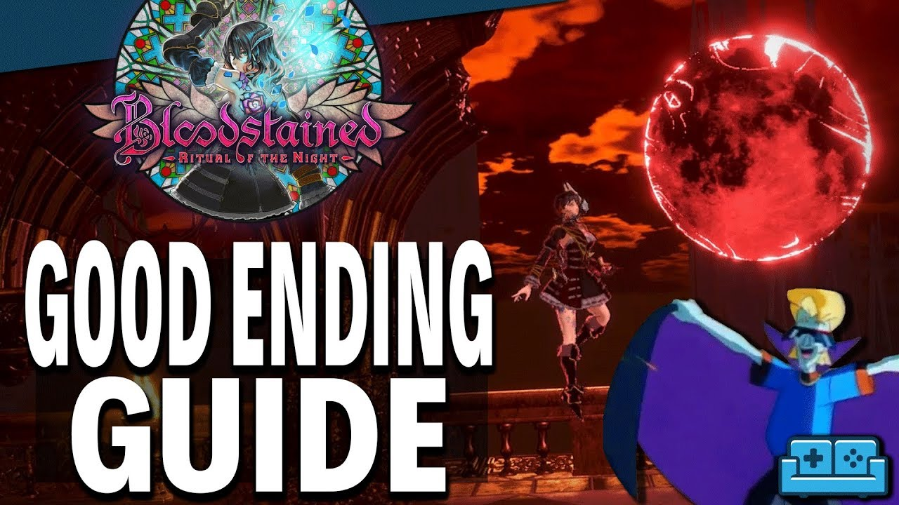 Bloodstained: Ritual of the Night - How To Get The Best Ending
