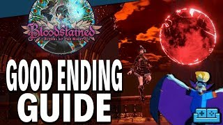 BLOODSTAINED: ROTN | Good Ending Guide