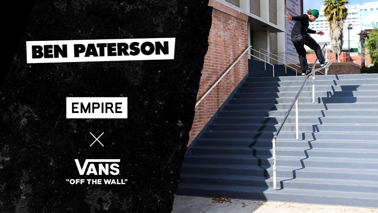 Ben Paterson's Empire x Vans Part