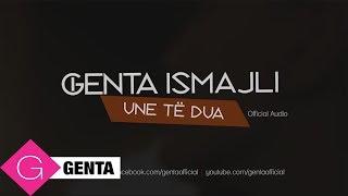 Genta Ismajli - Une Te Dua (Audio)