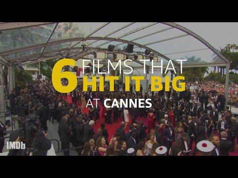 6 Cannes Films That Hit It Big
