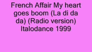 French Affair - My heart goes boom (La di da da) 1999.wmv