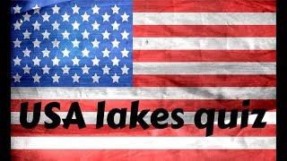 USA lakes quiz