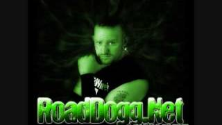 "WWF - Road Dogg Theme "" Oh you didn"