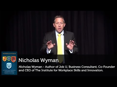 Nicholas Wyman author of 'Job U' presents on developing the skills ...