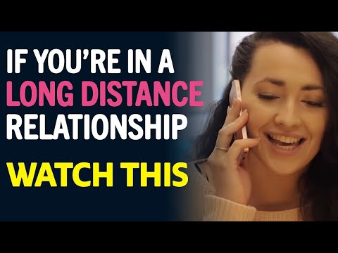 If You're In A Long Distance Relationship, Watch This - YouTube