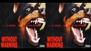 Da 411 -21 Savage, Offset and Metro Boomin (Without Warning) Album Review