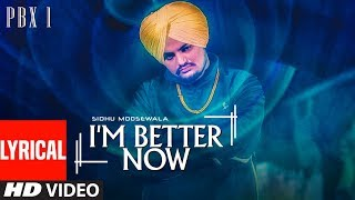 I'm Better Now  With Lyrics  | Sidhu Moose Wala | Snappy | Latest Punjabi Songs 2018
