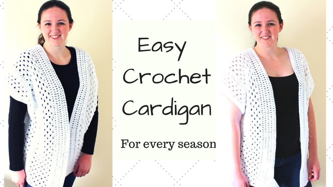 Easy Crochet Cardigan Crochet Kimono Youtube