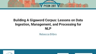Building A Gigaword Corpus Lessons on Data Ingestion, Management, and Processing for NLP