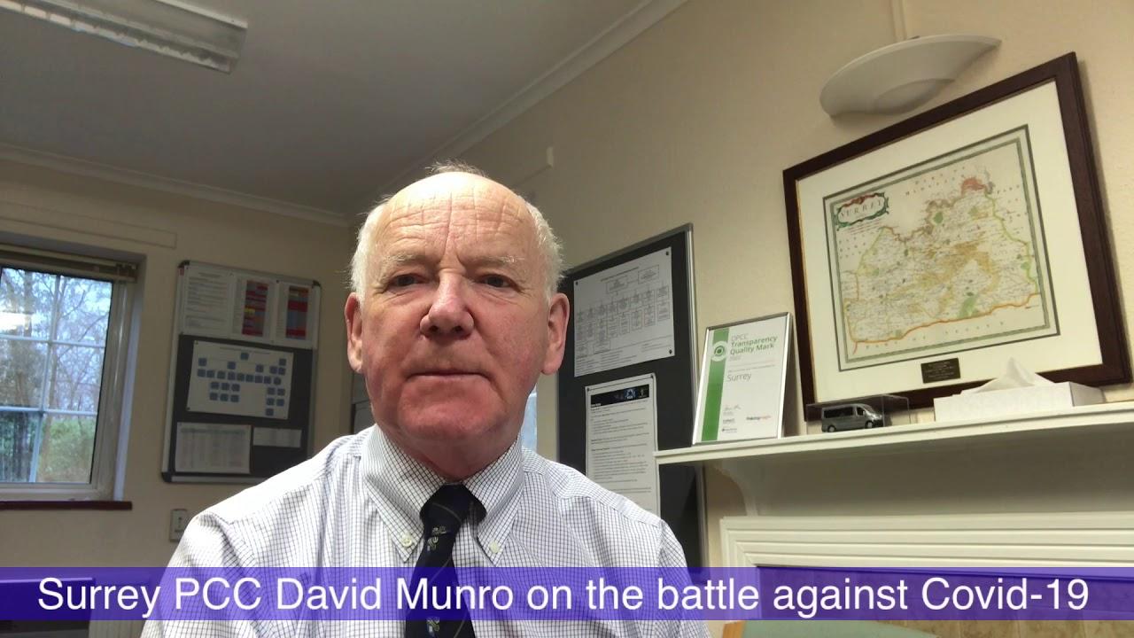 Surrey PCC David Munro on the Coronavirus battle